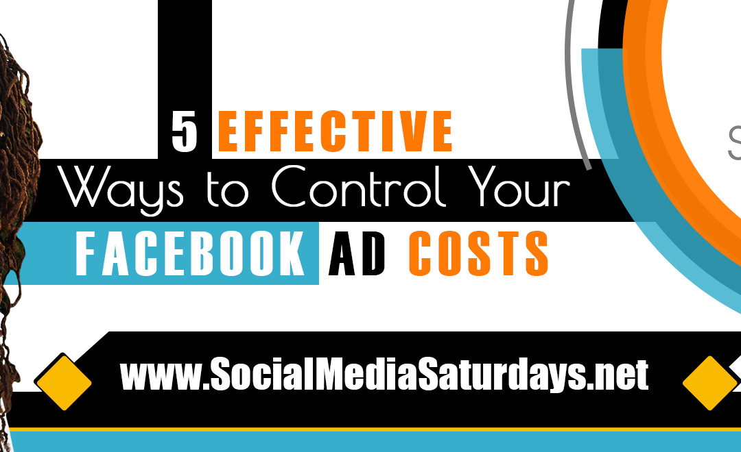 Facebook Ads ~ Control Costs