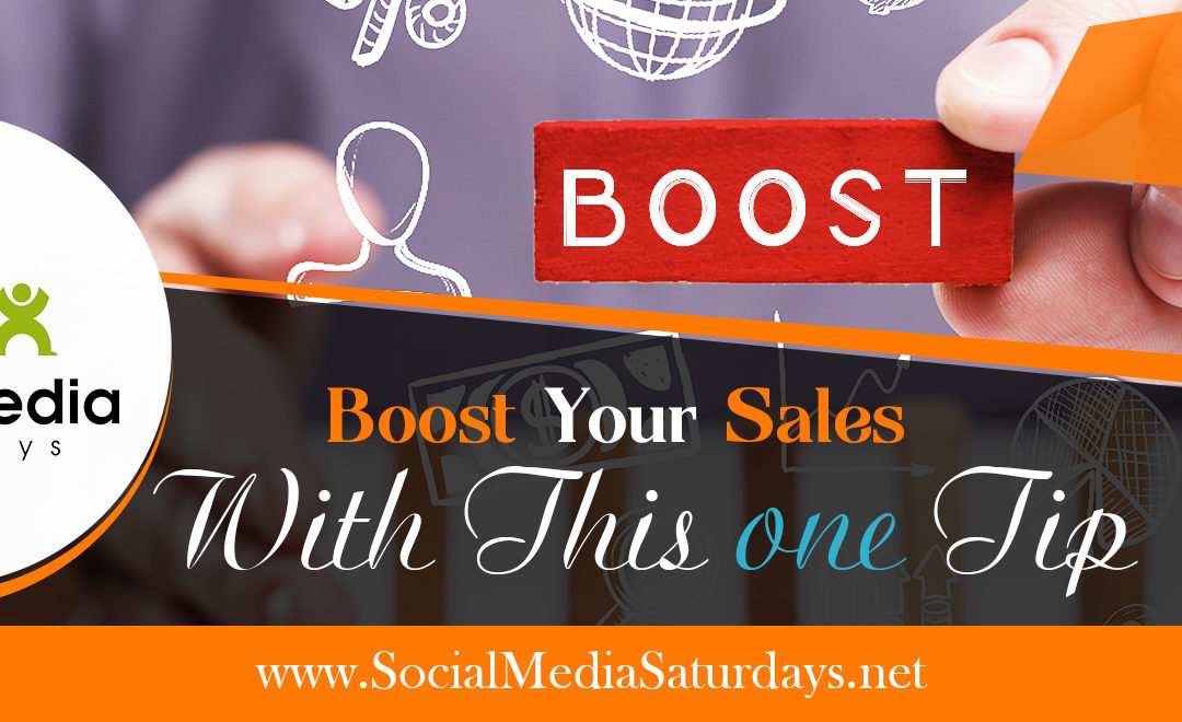 Boost Your Sales With This One Tip